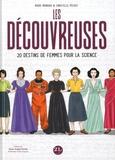 Moinard Marie et Christelle Pécout - Les découvreuses - 20 destins de femmes pour la science.