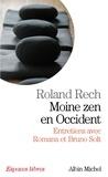Roland Rech - Moine Zen en Occident.