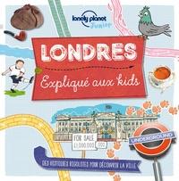 Moira Butterfield - Londres expliqué aux kids.