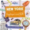 Moira Butterfield - New York expliqué aux kids.