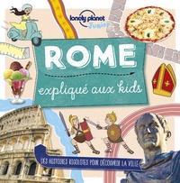 Moira Butterfield - Rome expliqué aux kids.