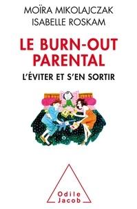 Le Burn-out parental - Léviter et sen sortir.pdf