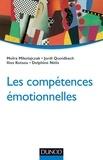 Moïra Mikolajczak et Jordi Quoidbach - Les compétences émotionnelles.