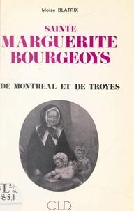 Moïse Blatrix et André Fauchet - Sainte Marguerite Bourgeoys de Montréal et de Troyes.