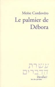 Moïse Cordovero - Le Palmier de Débora.