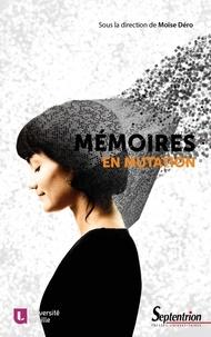 Moïse Dero - Mémoires en mutation.