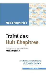 Moïse Maïmonide - Traité des huit chapitres.