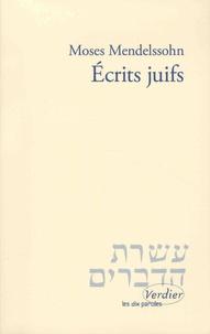 Moise Mendelssohn - Ecrits juifs.