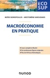 Moïse Sidiropoulos et Aristomène Varoudakis - Macroéconomie en pratique.