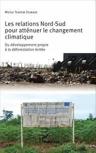 Histoiresdenlire.be Les relations Nord-Sud pour atténuer le changement climatique - Du développement propre à la déforestation évitée Image