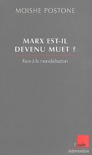 Marx est-il devenu muet ? Face à la mondialisation.pdf
