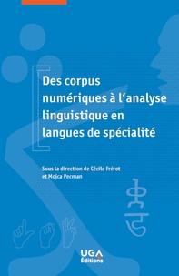 Mojca Pecman et Cécile Fréro - Des corpus numériques à l'analyse linguistique en langues de spécialité.