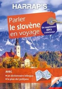 Mojca Schlamberger-Brezar et Peter Herrity - Parler le slovène en voyage - Avec un plan détachable de Ljubljana.