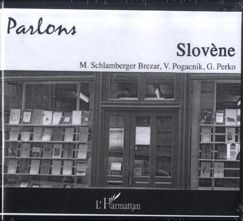 Mojca Schlamberger-Brezar et Vladimir Pogacnik - Parlons Slovène.