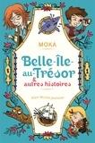 Moka - Belle-île-au-Trésor & autres histoires.