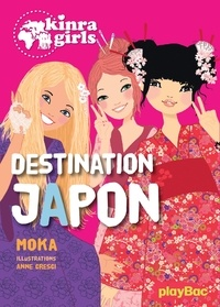 Moka - Kinra Girls - Destination Japon - tome 5.