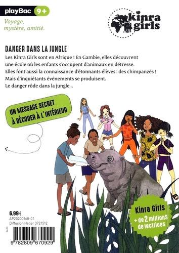 Kinra girls - Destination mystère Tome 3 Danger dans la jungle