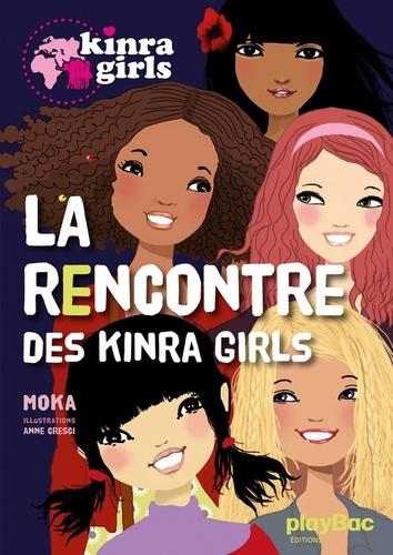 Moka - Kinra Girls - La rencontre des Kinra Girls - Tome 1.