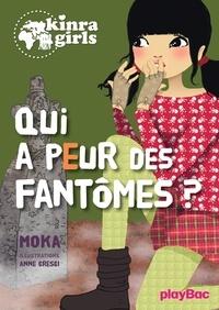 Moka - Kinra girls - Qui a peur des fantômes ? Tome 4.
