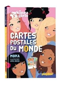 Moka - Kinra Girls Tome 10 : Cartes postales du monde.