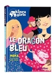Moka - Kinra Girls Tome 11 : Le dragon bleu.
