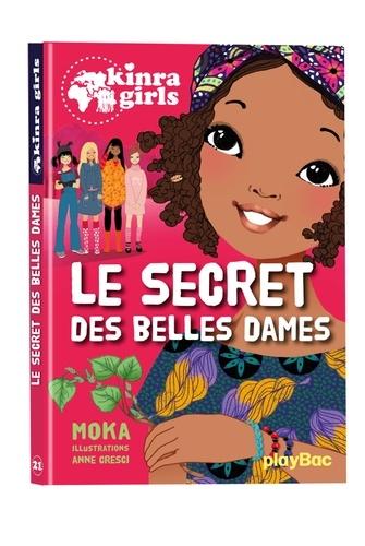 Kinra Girls Tome 21 Le secret des belles dames