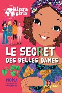 Moka - Kinra Girls - Tome 21 - Le secret des belles dames.