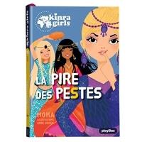 Moka - Kinra Girls Tome 25 : La pire des pestes.
