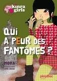 Moka - Kinra Girls Tome 4 : Qui a peur des fantômes ?.