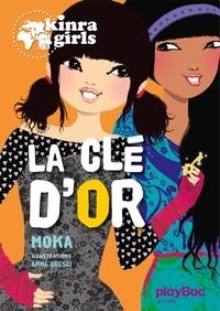 Moka - Kinra Girls Tome 6 : La clé d'or.