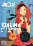 Moka et Anne Cresci - Kinra Girls Tome i : Idalina et le concours de chant.