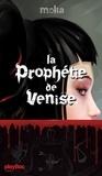 Moka - La prophétie de Venise.