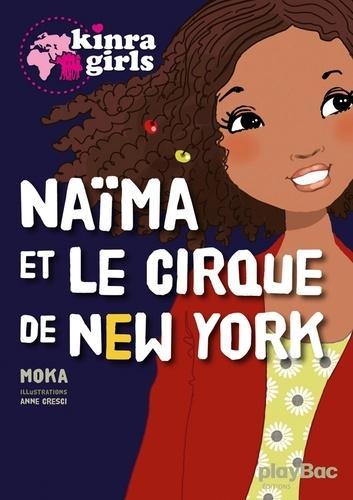 Moka - Naïma et le cirque de New York.