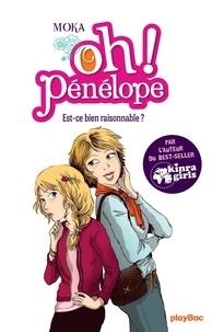 Moka - Oh ! Pénélope  - Est-ce bien raisonnable ? Tome 6.