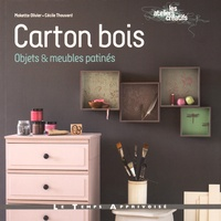 Mokette Olivier et Cécile Thouvard - Carton bois - Objets & meubles patinés.