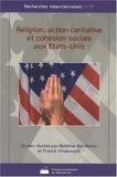 Mokhtar Ben Barka et Franck Vindevogel - Religion, action caritative et cohésion sociale aux Etats Unis.