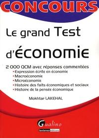 Mokhtar Lakehal - Le grand Test d'économie.