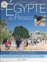 Mokhtar Moktefi et Françoise Detay-Lanzmann - L'Égypte au présent.