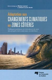 Adaptation aux changements climatiques en zones côtières - Politiques publiques et indicateurs de suivi des progrès dans sept pays occidentaux.pdf