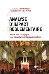 Analyse d'impact réglementaire- Balises méthodologiques pour mieux évaluer les réglementations - Moktar Lamari  