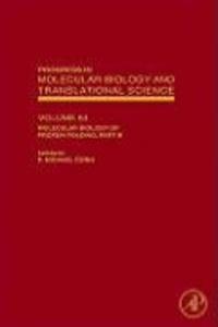 Molecular Biology of Protein Folding, Part B.