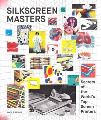 Moleskine - Silkscreen masters - Secret of the world's top screen sprinters.