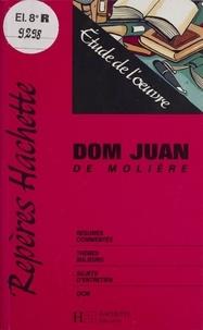 """Molière - """"Dom Juan"""" de Molière - Étude de l'oeuvre."""
