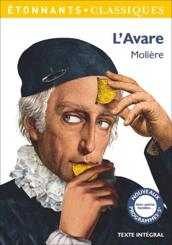 L'Avare - Molière - Format PDF - 9782081398344 - 2,49 €