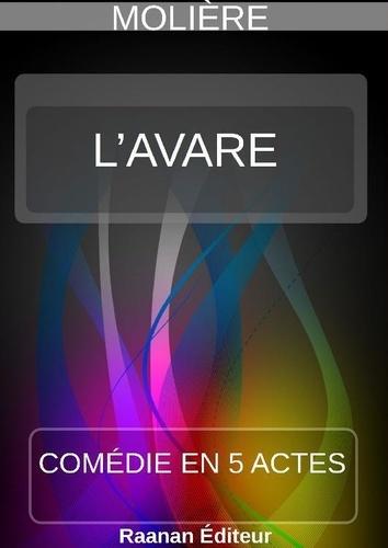 L'Avare - Molière - Format ePub - 9791022759243 - 1,99 €