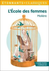 """Molière - L'école des femmes - Programme nouveau Bac 2021 1re. Parcours """"Comédie et satire""""."""