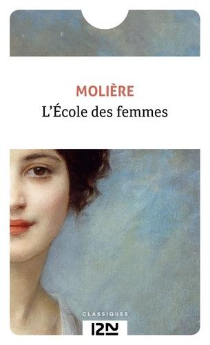 Molière - L'école des femmes.