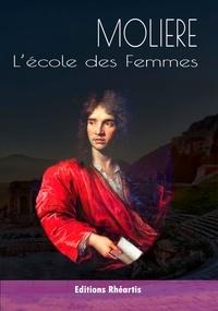 Molière - L'École des Femmes - 2021.