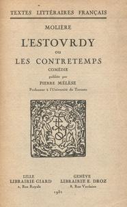Molière et Pierre Mélèse - L'Estourdy ou les Contretemps - Comédie.