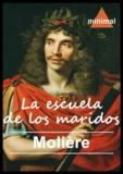 Molière - La escuela de los maridos.